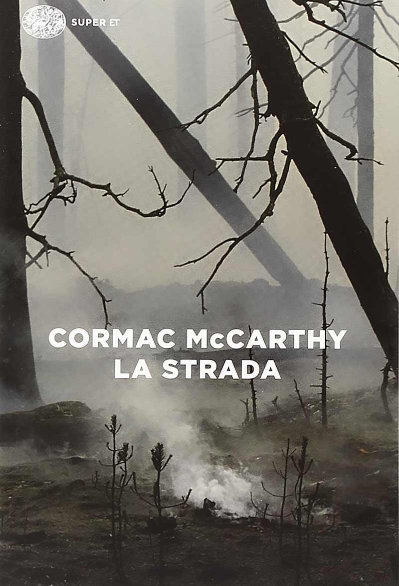 Cormac Mc Carthy La Strada