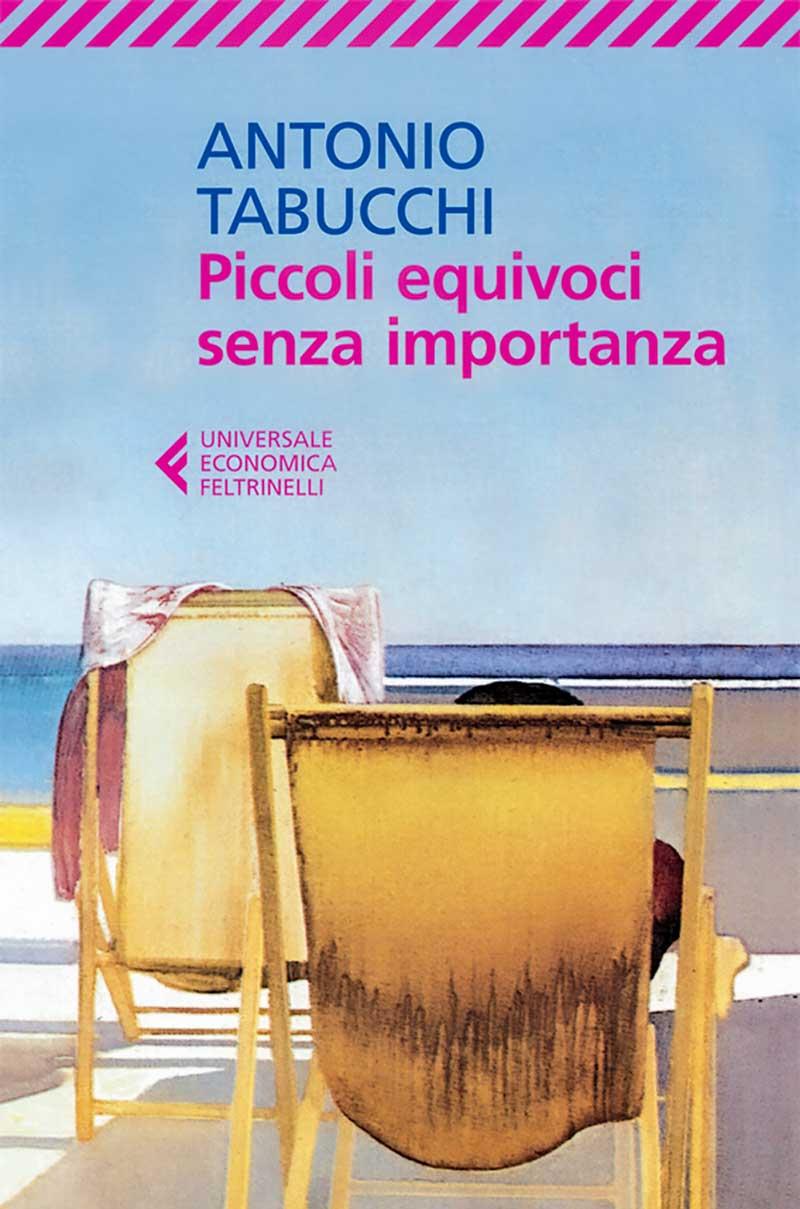Antonio Tabucchi Piccoli equivoci senza importanza