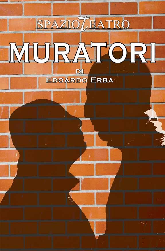 Locandina di Muratori, uno degli spettacoli di Erba