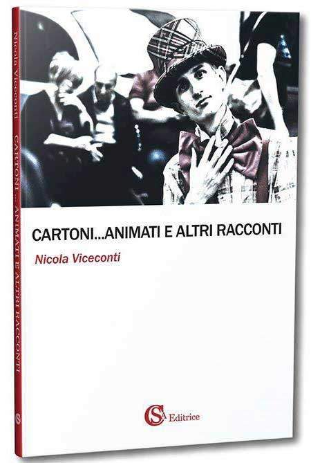 Copertina Cartoni... Animati e altri racconti di Nicola Viceconti