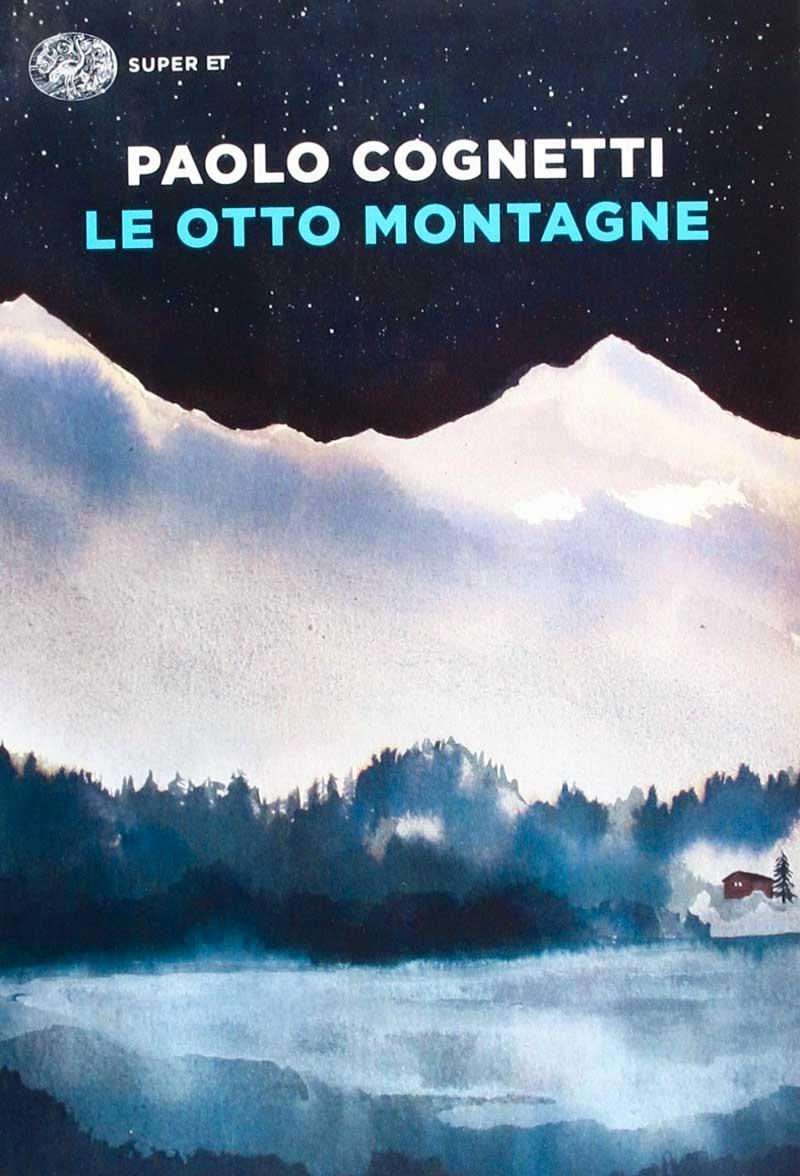 Paolo Cognetti Le otto montagne