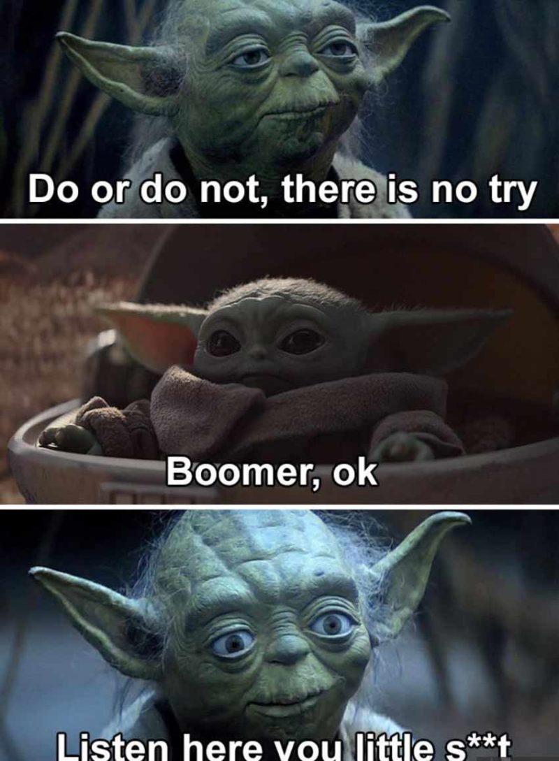 Ok boomer yoda